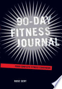 90 Day Fitness Journal