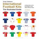 International Football Kits (True Colours) Pdf/ePub eBook
