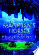 The Magician s Horses