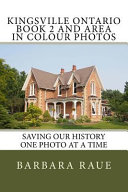 Kingsville Ontario Book 2 and Area in Colour Photos