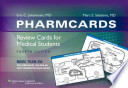Pharmcards  : Review Cards for Medical Students