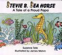 Stevie B. Sea Horse