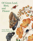 Of Green Leaf, Bird, and Flower