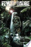 Fever Ridge A Tale Of Macarthur S Jungle War Vol 1 Book