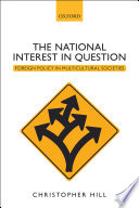 The National Interest in Question  : Foreign Policy in Multicultural Societies