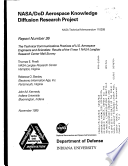 Nasa Dod Aerospace Knowledge Diffusion Research Project Report Number 36 The Technical Communications Practices Of U S Aerospace Engineers And Scientists Results Of The Phase 1 Nasa Langley Research Center Mail Survey