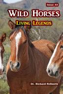 Wild Horses: Living Legends [Pdf/ePub] eBook