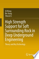High Strength Support for Soft Surrounding Rock in Deep Underground Engineering