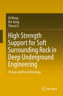 High Strength Support for Soft Surrounding Rock in Deep Underground Engineering [Pdf/ePub] eBook