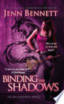 Binding the Shadows Book