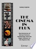 The Cinema In Flux