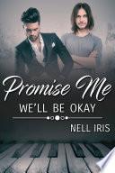 Promise Me We ll Be Okay
