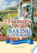 The Farmer's Wife Baking Cookbook