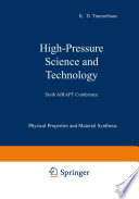 High Pressure Science and Technology