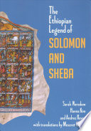 The Ethiopian Legend of Solomon and Sheba