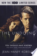 The Undoing  Previously Published as You Should Have Known