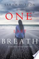 One Last Breath (A Tara Mills Mystery—Book Two)
