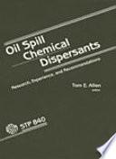 Oil Spill Chemical Dispersants
