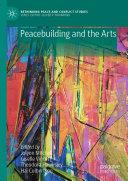 Peacebuilding and the Arts [Pdf/ePub] eBook