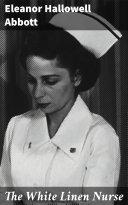 The White Linen Nurse [Pdf/ePub] eBook