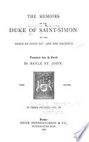 The Memoirs Of The Duke Of Saint Simon On The Reign Of Louis Xiv And The Regency Book PDF