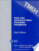 Tool and Manufacturing Engineers Handbook Desk Edition Book