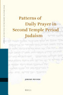 Pdf Patterns of Daily Prayer in Second Temple Period Judaism