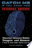 Catch Me If You Know How   Internet Edition Book PDF