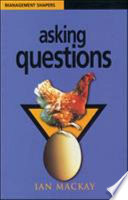 Asking Questions