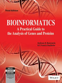 BIOINFORMATICS  A PRACTICAL GUIDE TO THE ANALYSIS OF GENES AND PROTEINS  3RD ED Book