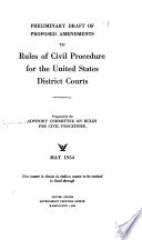Preliminary Draft of Proposed Amendments to the Rules of Civil Procedure for the United States District Courts