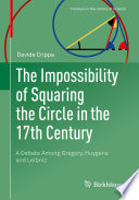 The Impossibility of Squaring the Circle in the 17th Century