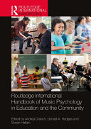 Routledge International Handbook of Music Psychology in Education and the Community