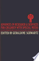 Advances in Research and Services for Children with P R  Special Needs