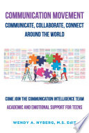 Communication Movement Communicate  Collaborate  Connect  Around the World