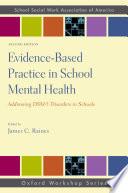 Evidence Based Practice in School Mental Health Book