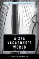 A Sea Vagabond's World