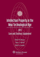 Intellectual Property In The New Technological Age 2013