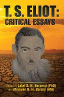 T. S. Eliot: Critical Essays Pdf/ePub eBook