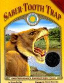 Saber Tooth Trap