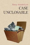 Case Unclosable