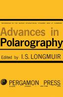 Advances in Polarography