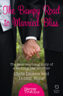 Pdf The Bumpy Road to Married Bliss (HarperTrue Love – A Short Read)