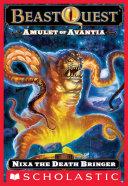 Beast Quest  19  Amulet of Avantia  Nixa the Death Bringer