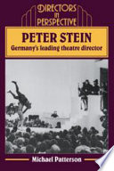 Peter Stein Germany S Leading Theatre Director Book PDF