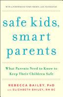 Safe Kids, Smart Parents [Pdf/ePub] eBook