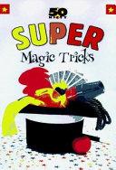 50 Nifty Super Magic Tricks