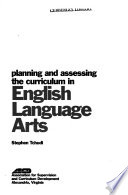 Planning and Assessing the Curriculum in English Language Arts