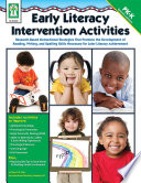 Early Literacy Intervention Activities  Grades PK   K