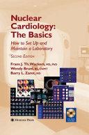 Nuclear Cardiology, The Basics